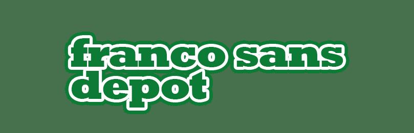 Franco Sans Depot